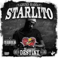 "STARLITO ""MANIFEST DESTINY"" MIXTAPE"