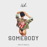 "LOVEL  ""SOMEBODY"" 