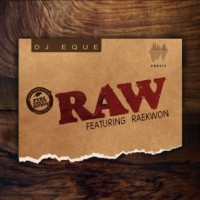 "Raekwon Assists DJ EQue On Her New Single ""Raw."""
