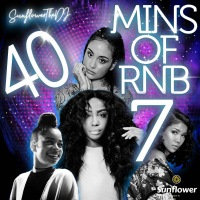 40 MINUTES OF RNB 7