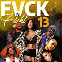 FUXK & FIGHT 13